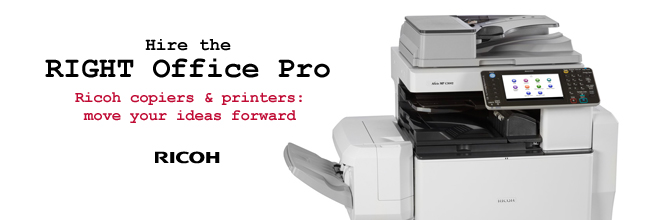 Hire the right office pro. Ricoh copiers & printers: move your ideas forward.